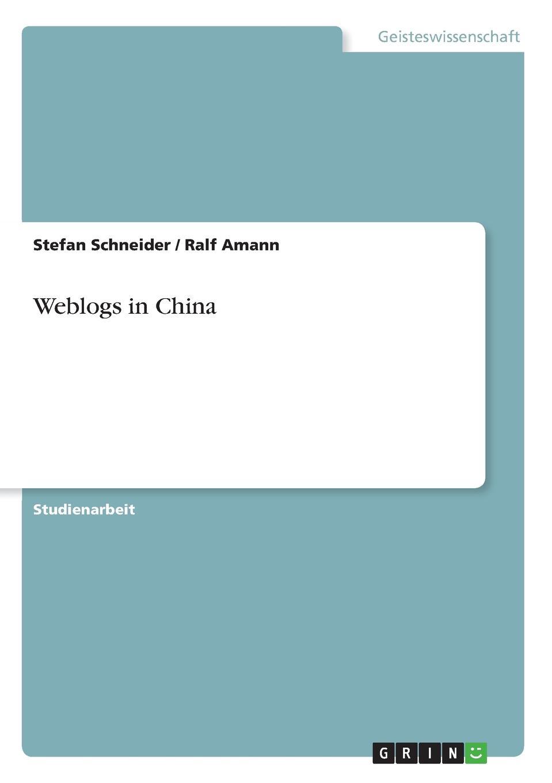Stefan Schneider, Ralf Amann Weblogs in China library weblogs