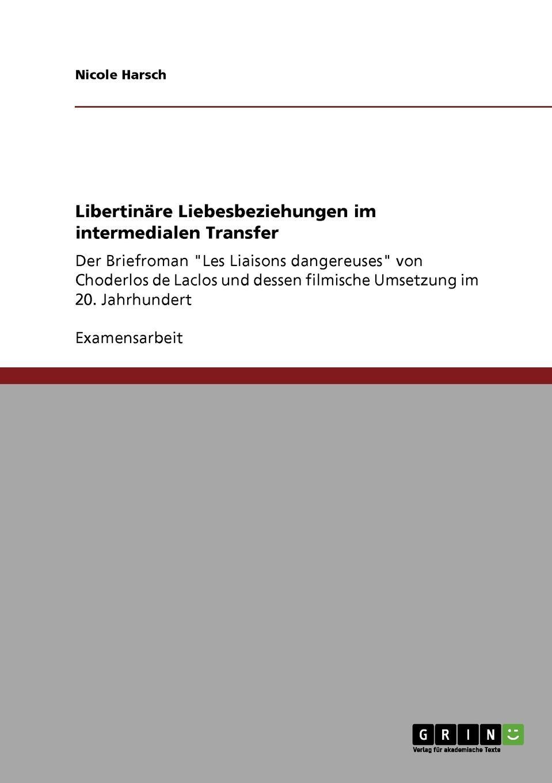 Nicole Harsch Libertinare Liebesbeziehungen im intermedialen Transfer scandalous liaisons