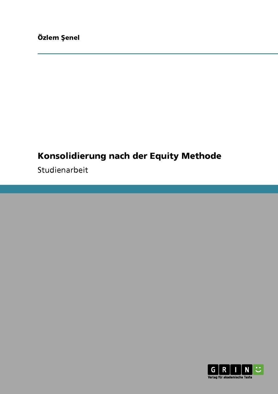 Konsolidierung nach der Equity Methode