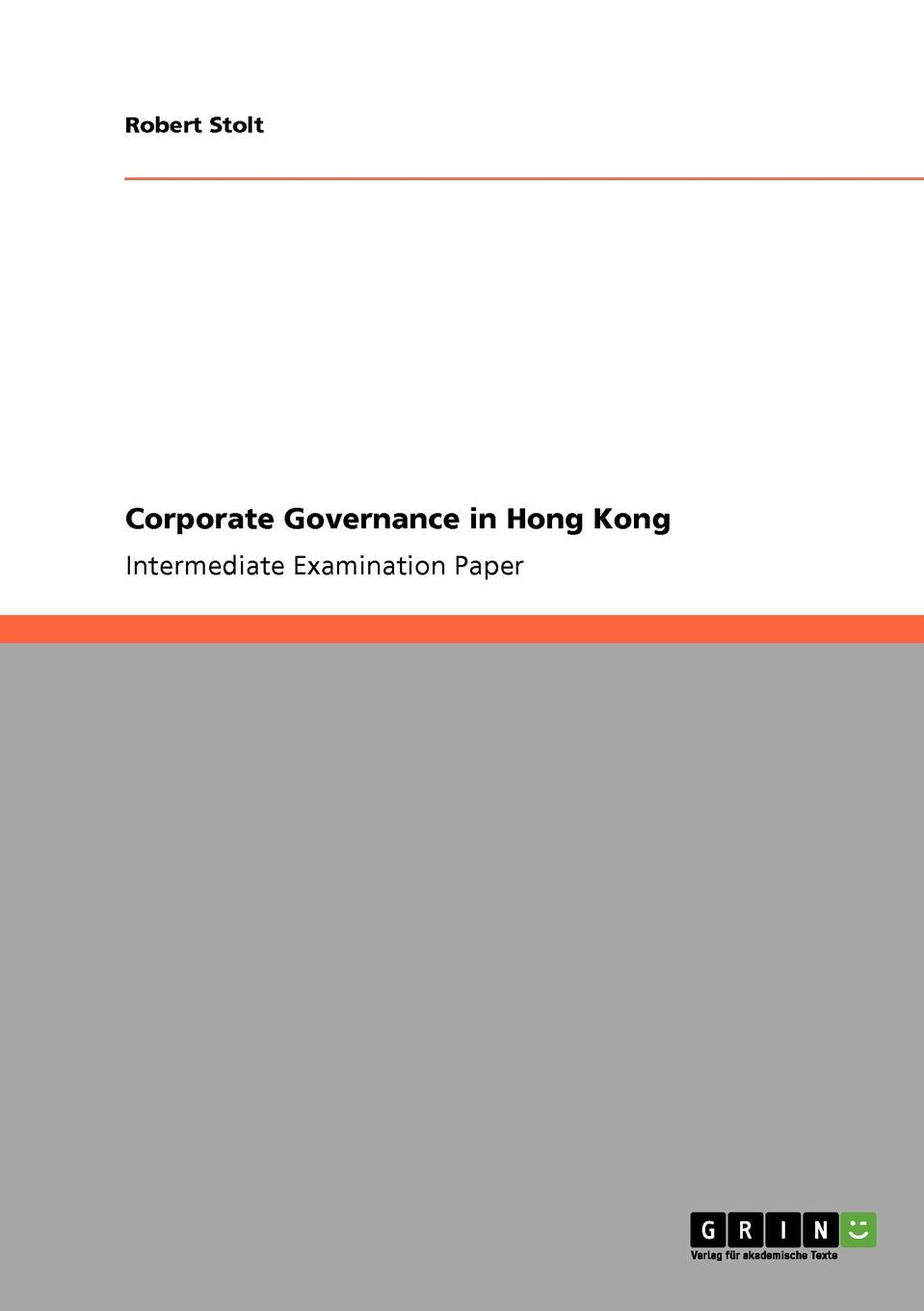 Robert Stolt Corporate Governance in Hong Kong minow nell corporate governance