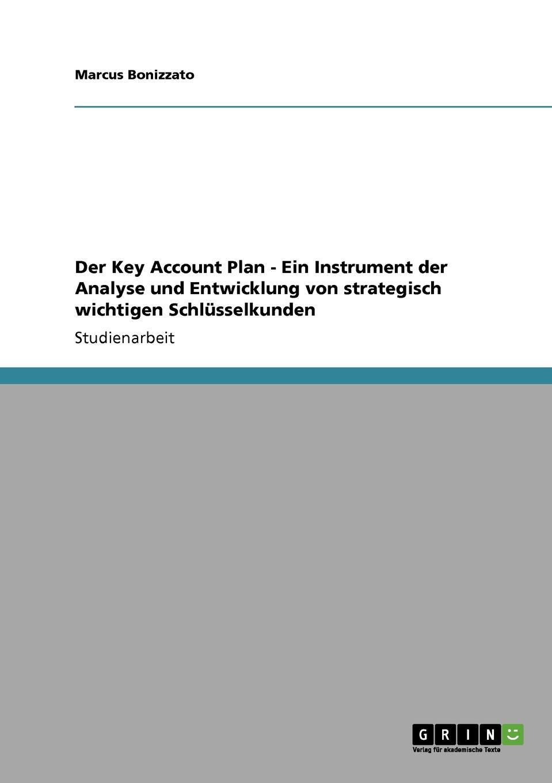 Marcus Bonizzato Der Key Account Plan. Ein Instrument der Analyse und Entwicklung von strategisch wichtigen Schlusselkunden kam powercan tri54w slim