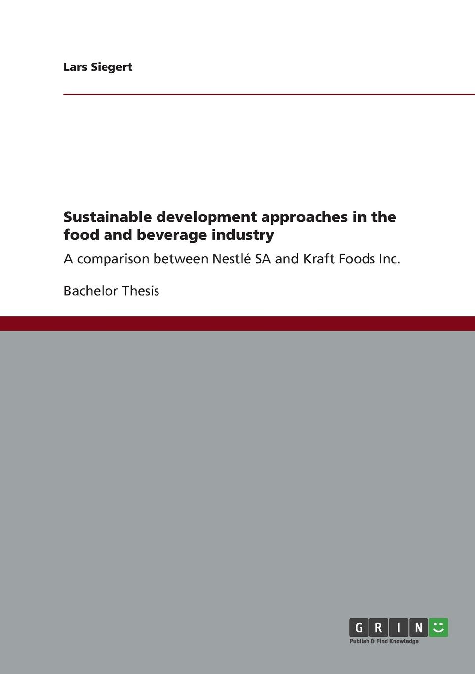 Lars Siegert Sustainable development approaches in the food and beverage industry nicolas lesca environmental scanning and sustainable development