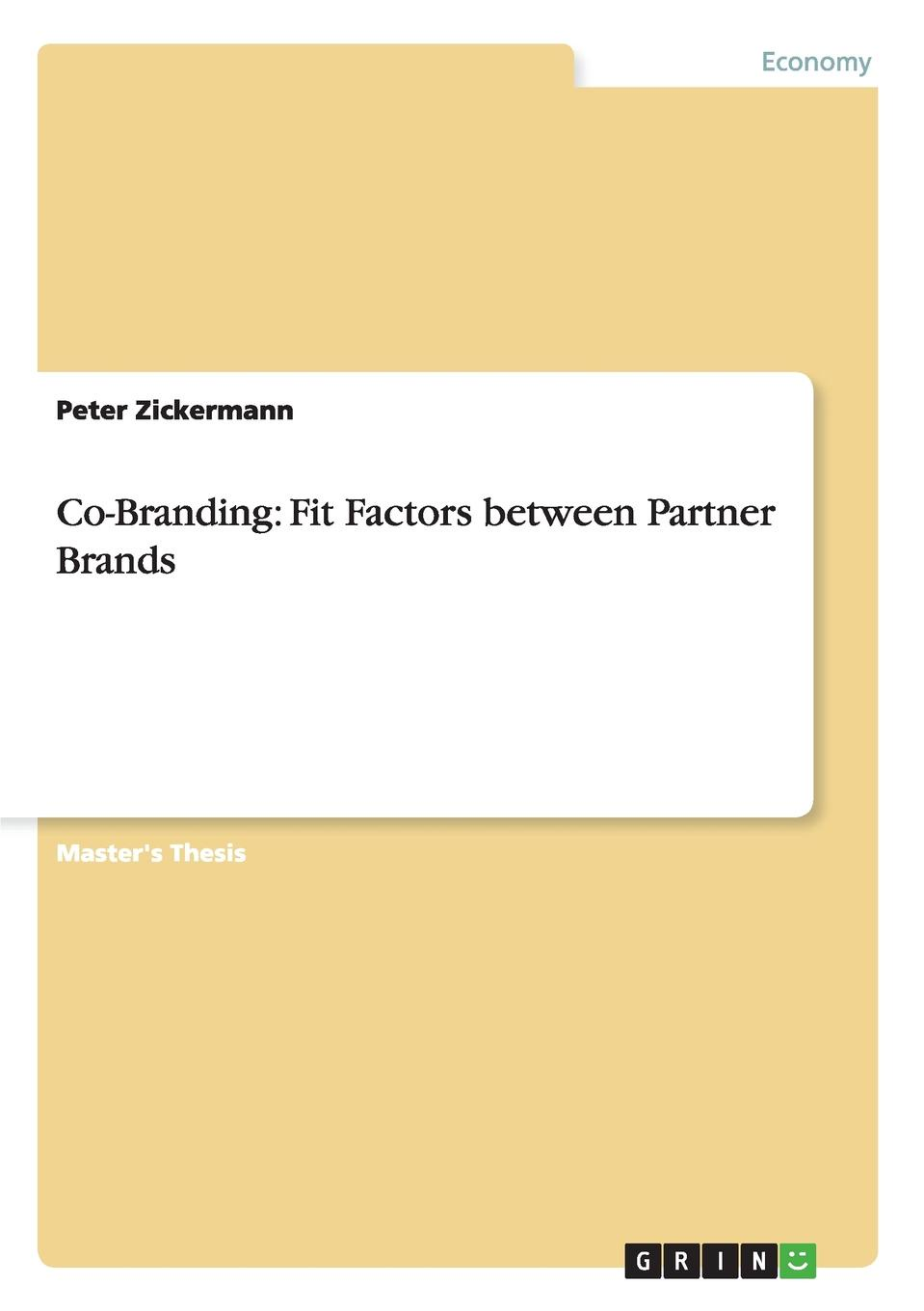 Peter Zickermann Co-Branding. Fit Factors between Partner Brands fit 64898