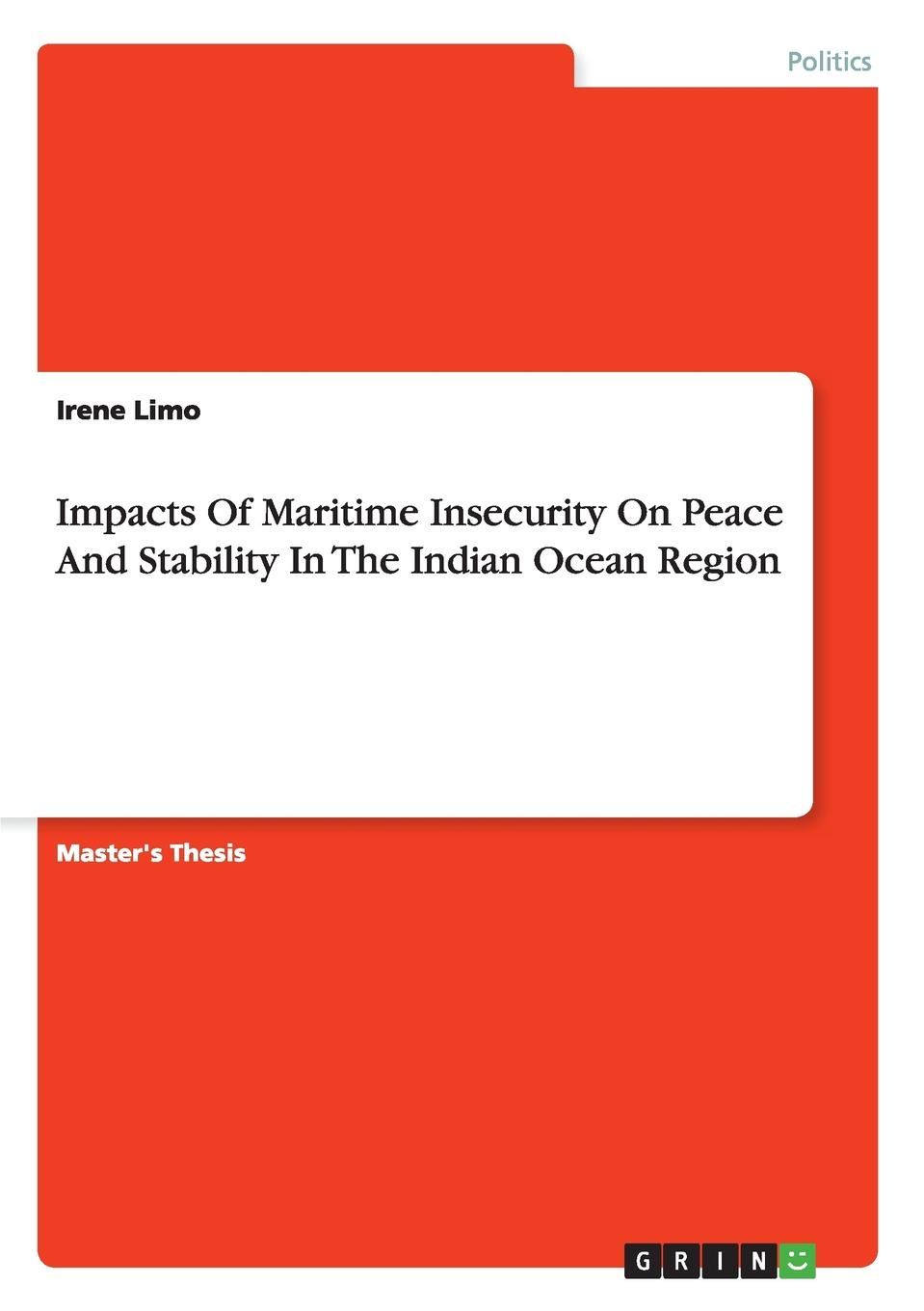 Irene Limo Impacts Of Maritime Insecurity On Peace And Stability In The Indian Ocean Region the maritime shipment of lng to northwest europe