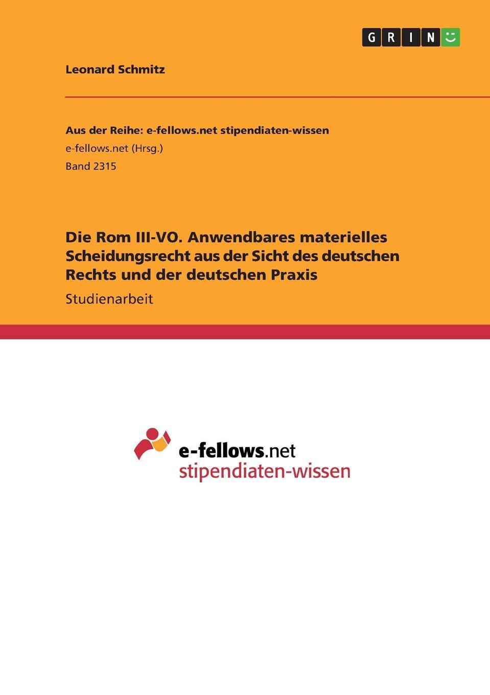 Leonard Schmitz Die Rom III-VO. Anwendbares materielles Scheidungsrecht aus der Sicht des deutschen Rechts und der deutschen Praxis vo thuong dung internationale markenpolitik