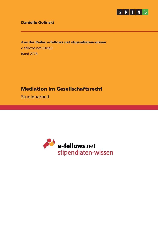Danielle Golinski Mediation im Gesellschaftsrecht dr oetker пикантфикс для грибов 100 г