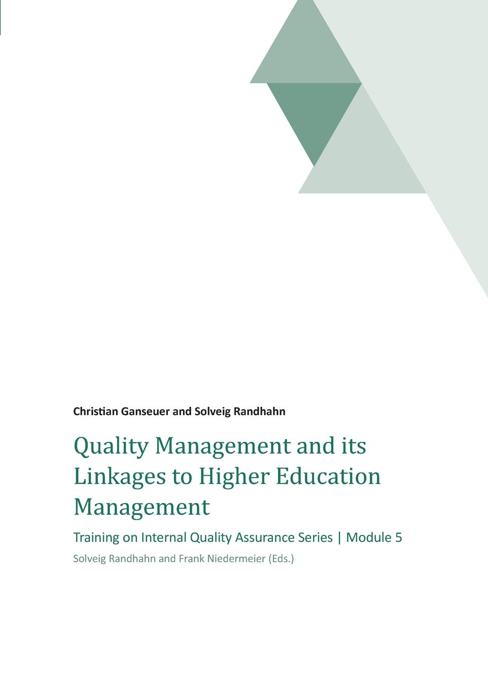 Dr. Solveig Randhahn Quality Management and its Linkages to Higher Education Management цена