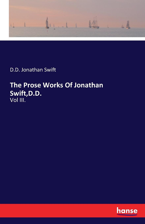 D.D. Jonathan Swift The Prose Works Of Jonathan Swift,D.D. jonathan swift the battle of the books