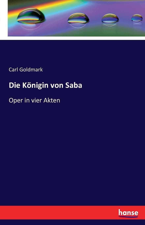 лучшая цена Carl Goldmark Die Konigin von Saba