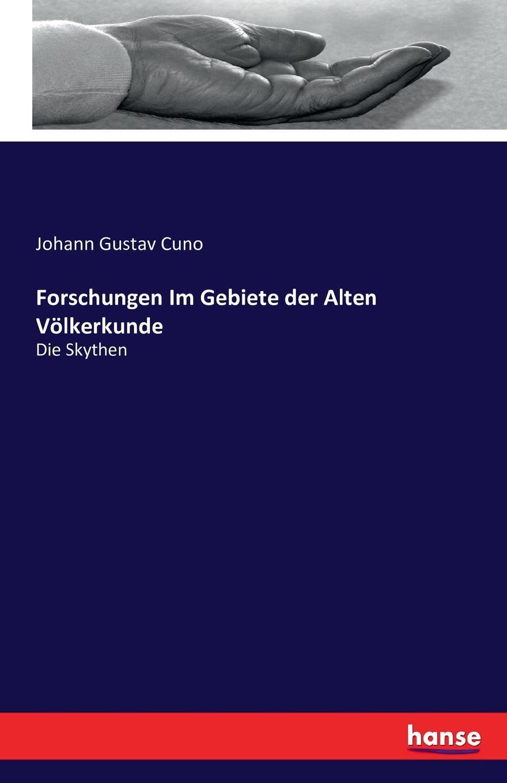 Johann Gustav Cuno Forschungen Im Gebiete der Alten Volkerkunde martin ewald wollny forschungen auf dem gebiete der agricultur physik bd 3 4