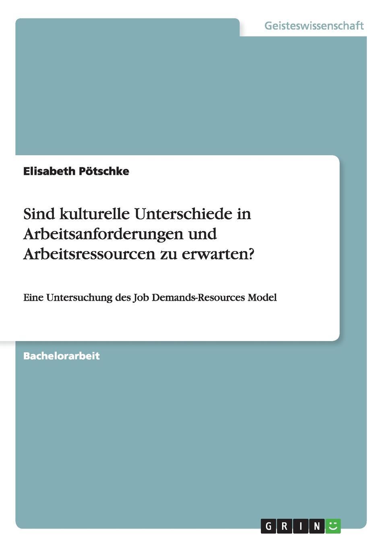 Elisabeth Pötschke Sind kulturelle Unterschiede in Arbeitsanforderungen und Arbeitsressourcen zu erwarten. jd mcpherson jd mcpherson let the good times roll