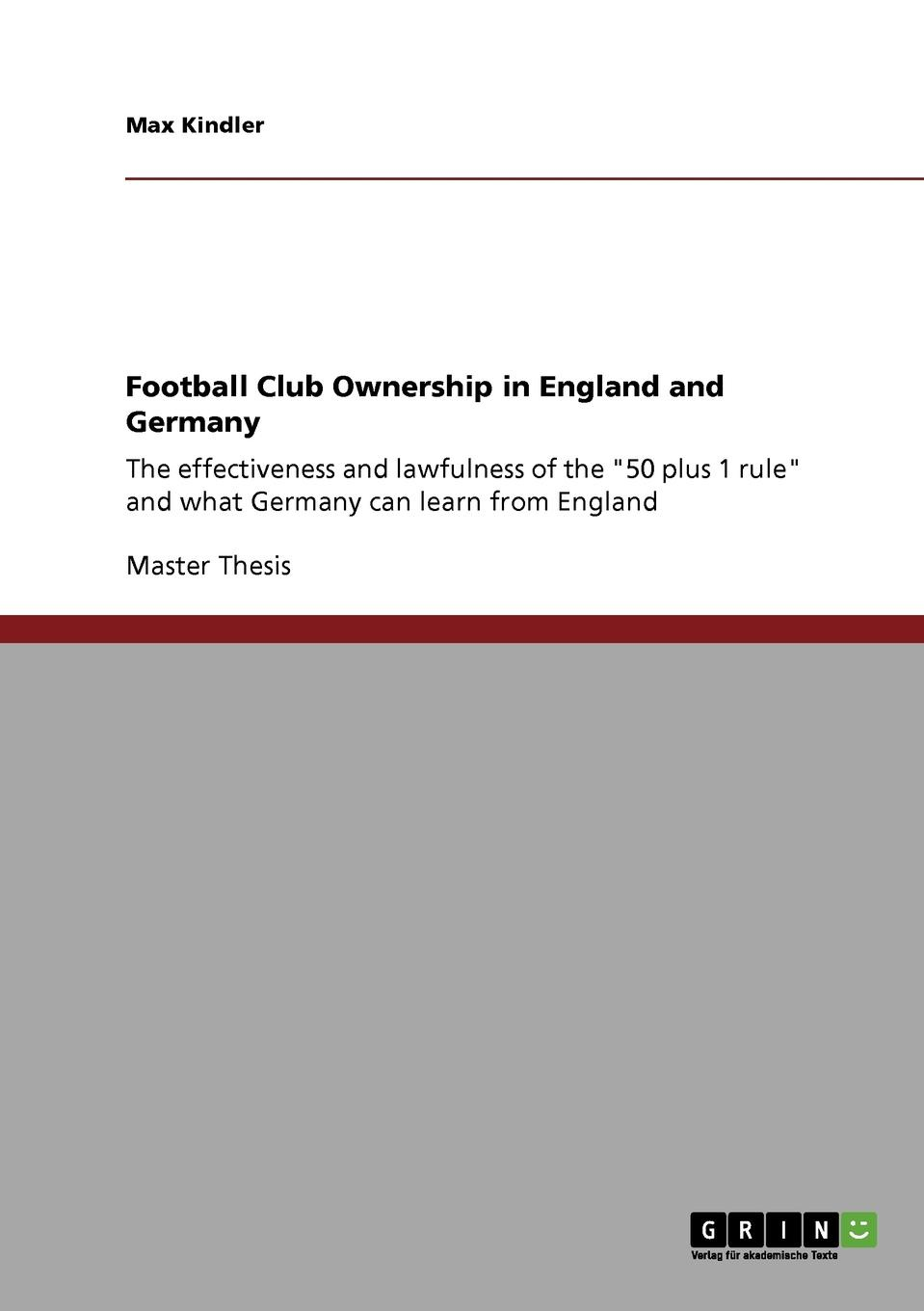 Max Kindler Football Club Ownership in England and Germany