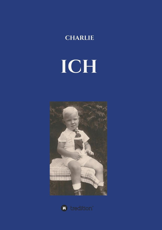 Charlie Berlin ICH ich schenk dir eine geschichte 2008