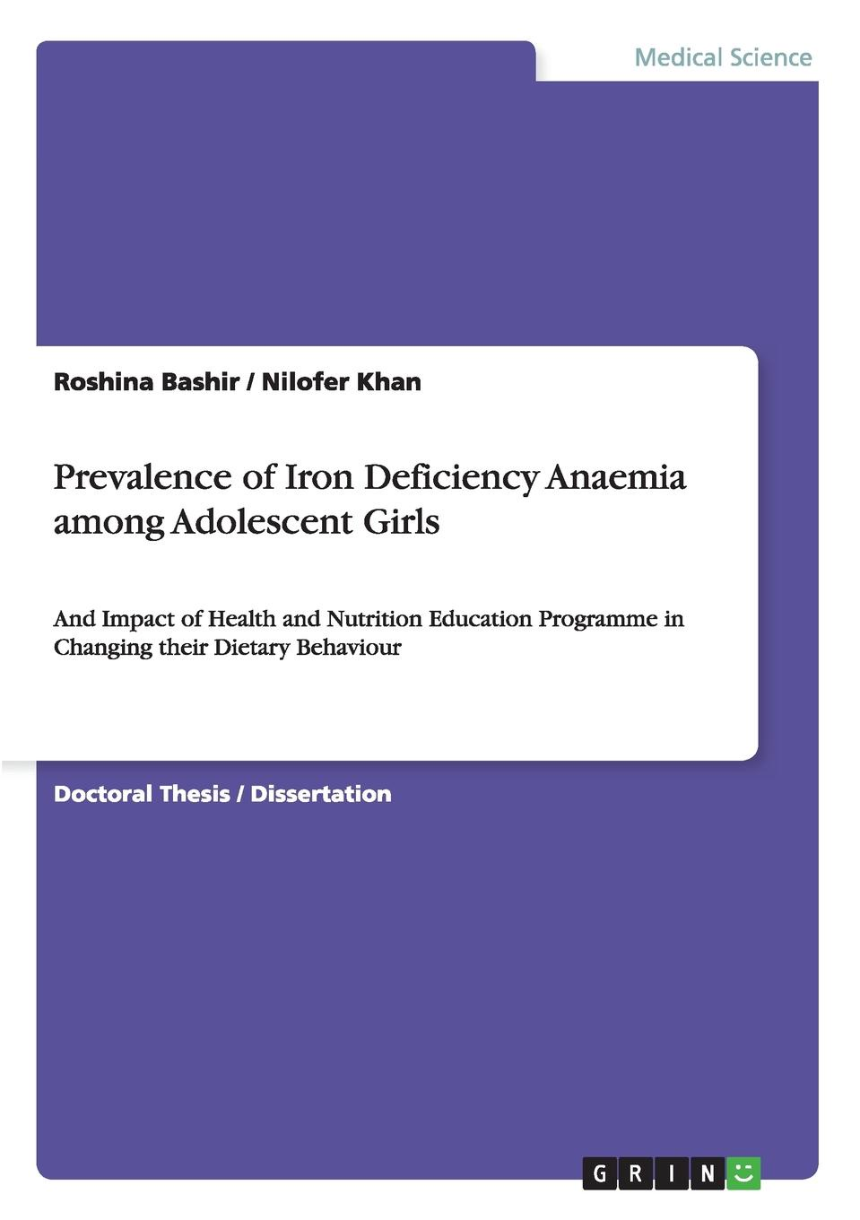 Roshina Bashir, Nilofer Khan Prevalence of Iron Deficiency Anaemia among Adolescent Girls health and risk issues in adolescent behavior