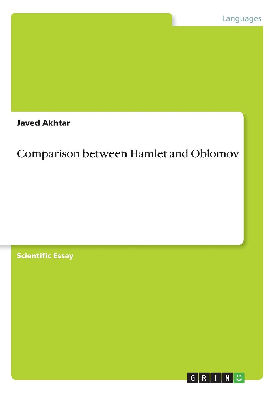 лучшая цена Javed Akhtar Comparison between Hamlet and Oblomov