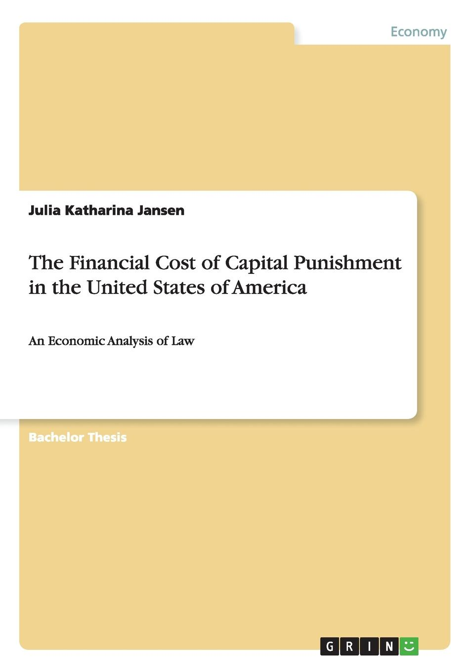 Julia Katharina Jansen The Financial Cost of Capital Punishment in the United States of America uv spot printing on single side of paper business cards the item is only for uv spot fee don t include the cost of paper