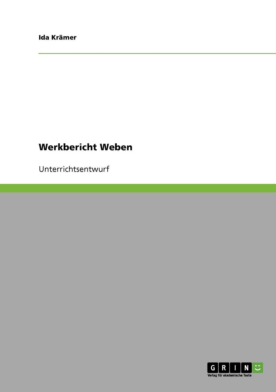 цена на Ida Krämer Werkbericht Weben