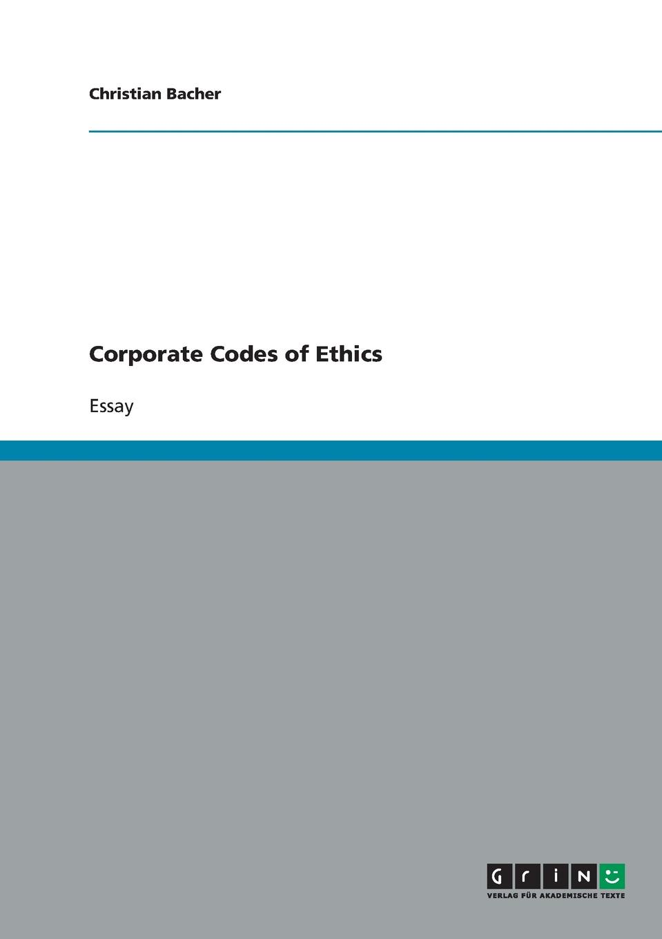 Christian Bacher Corporate Codes of Ethics food ethics and society