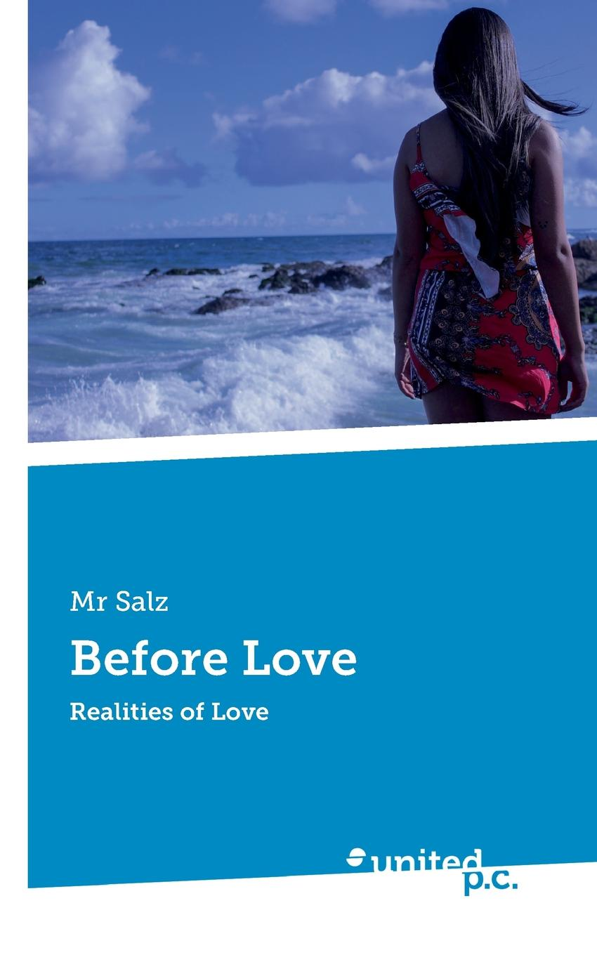 Mr Salz Before Love christian love the greatest thing in the world