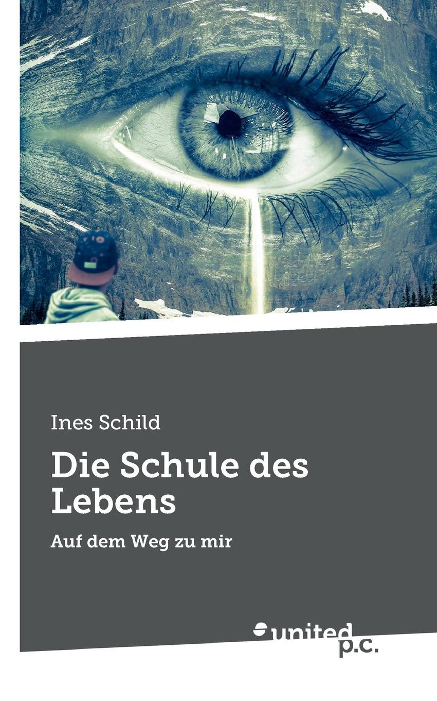 Ines Schild Die Schule des Lebens mein erstes deutsches bildwortbuch in der schule