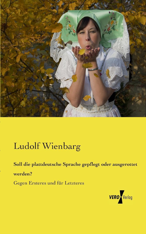 Ludolf Wienbarg Soll Die Plattdeutsche Sprache Gepflegt Oder Ausgerottet Werden. george sand die grille oder die kleine fadette