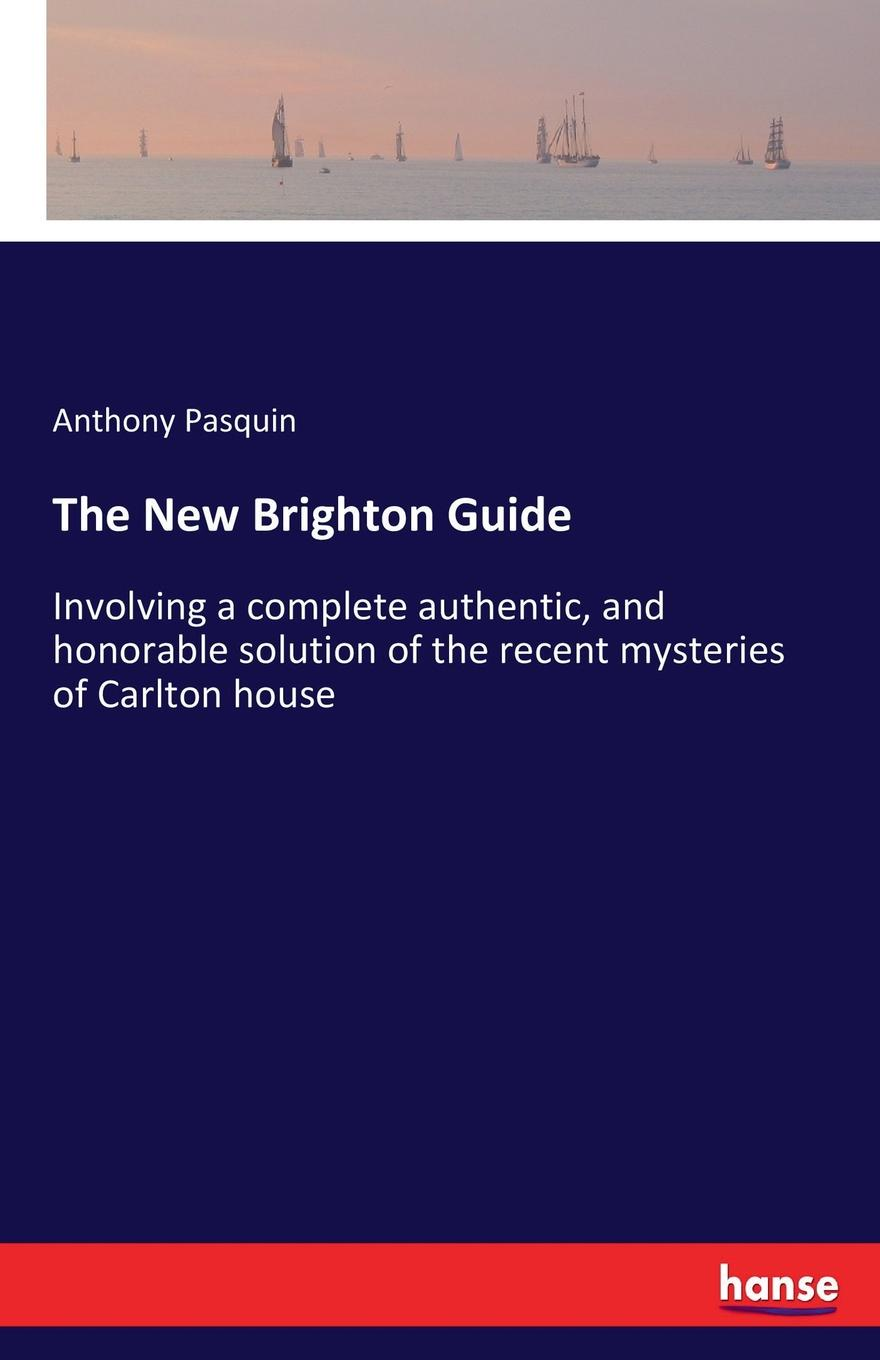 Anthony Pasquin The New Brighton Guide