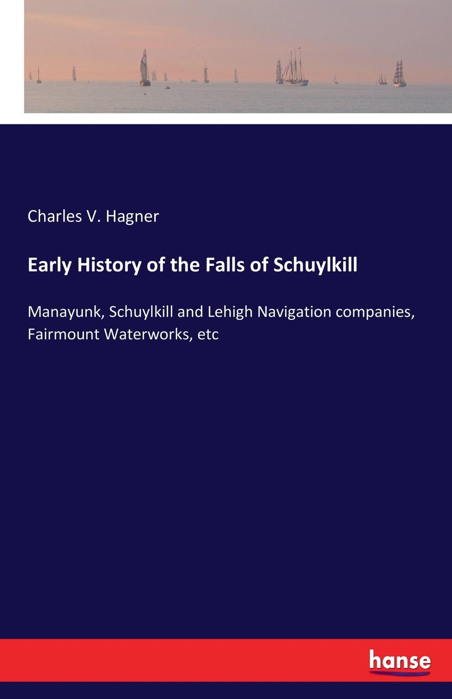 Early History of the Falls of Schuylkill