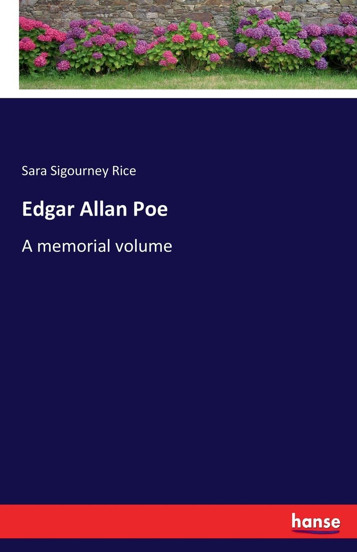 купить Sara Sigourney Rice Edgar Allan Poe по цене 2252 рублей