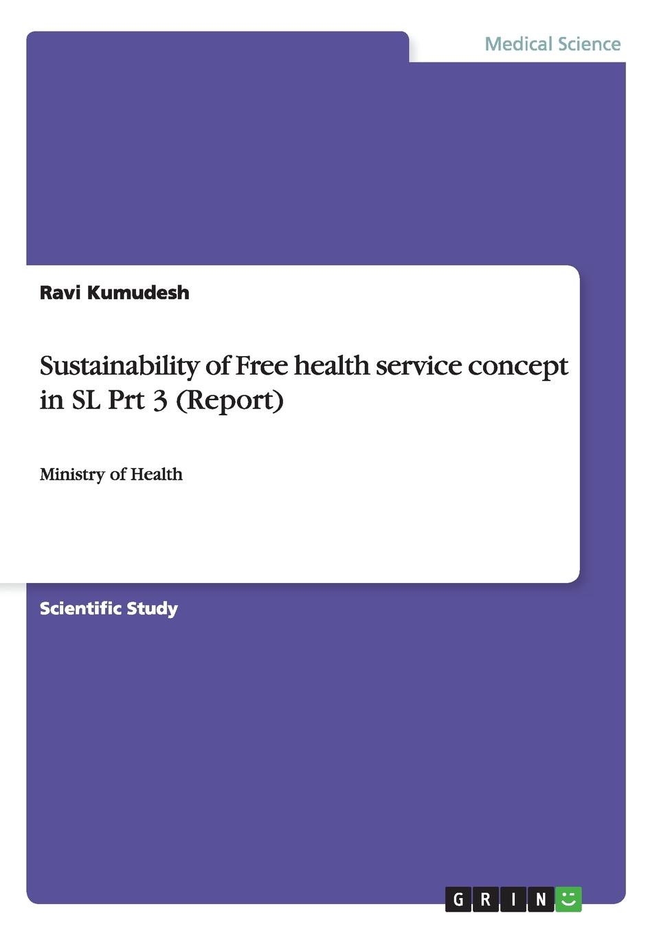 Ravi Kumudesh Sustainability of Free health service concept in SL Prt 3 (Report) impact of water quality on community health in south west england