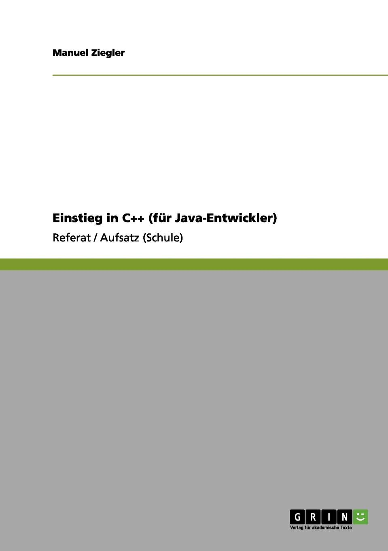 Manuel Ziegler Einstieg in C.. (fur Java-Entwickler)