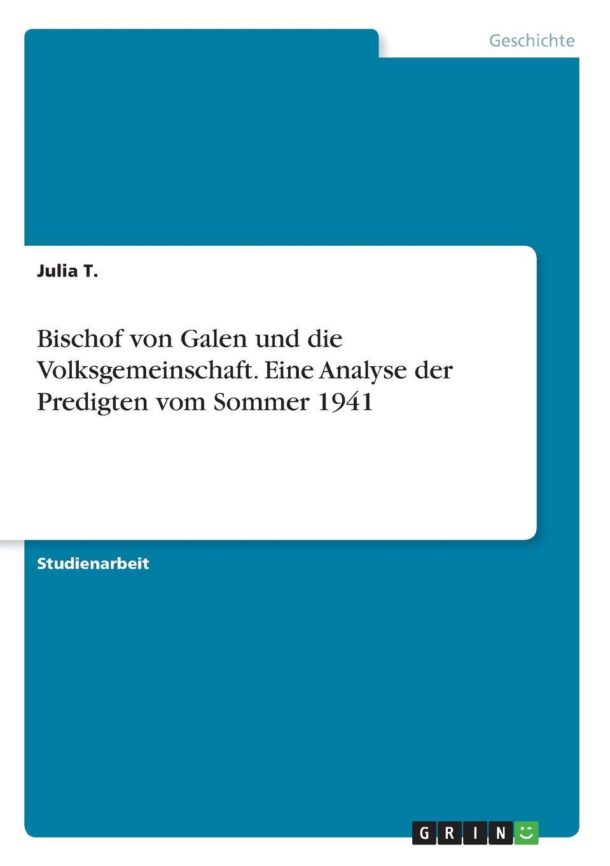 Julia T. Bischof von Galen und die Volksgemeinschaft. Eine Analyse der Predigten vom Sommer 1941 von wulffen die schlacht bei lodz