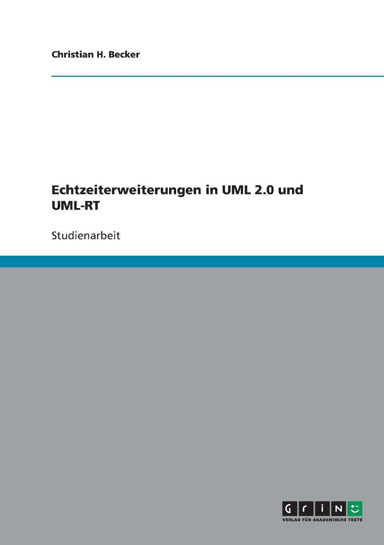 Christian H. Becker Echtzeiterweiterungen in UML 2.0 und UML-RT монитор uml 323 90