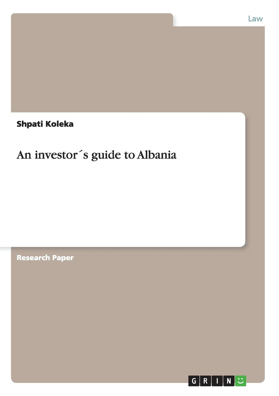 Shpati Koleka An investor.s guide to Albania the soviet union and the law of the sea