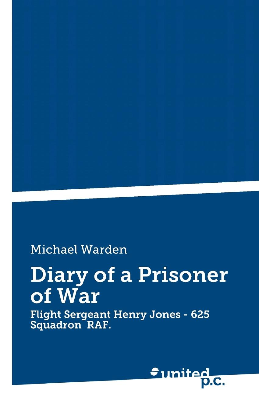 Michael Warden Diary of a Prisoner of War internal control of fixed assets acontroller and auditor s guide