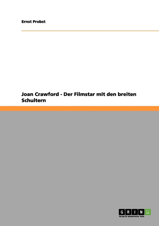 Ernst Probst Joan Crawford - Der Filmstar mit den breiten Schultern joan manuel serrat concepcion