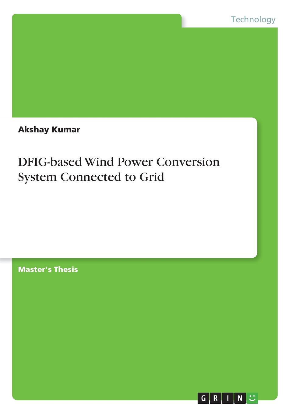 Akshay Kumar DFIG-based Wind Power Conversion System Connected to Grid professional power conversion socket us to eu universal power adaptor high quality travel plug converter bs