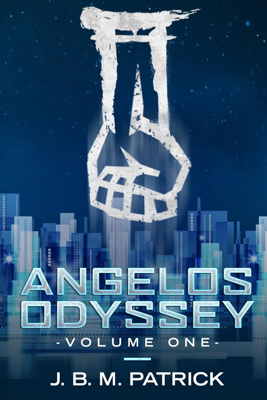 Joshua B Patrick Angelos Odyssey. Volume One the odyssey of the aor
