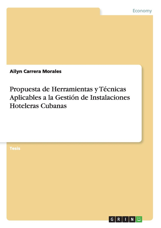 Ailyn Carrera Morales Propuesta de Herramientas y Tecnicas Aplicables a la Gestion de Instalaciones Hoteleras Cubanas magraner benedicto teresa modelado de instalaciones de bomba de calor acoplada al terreno