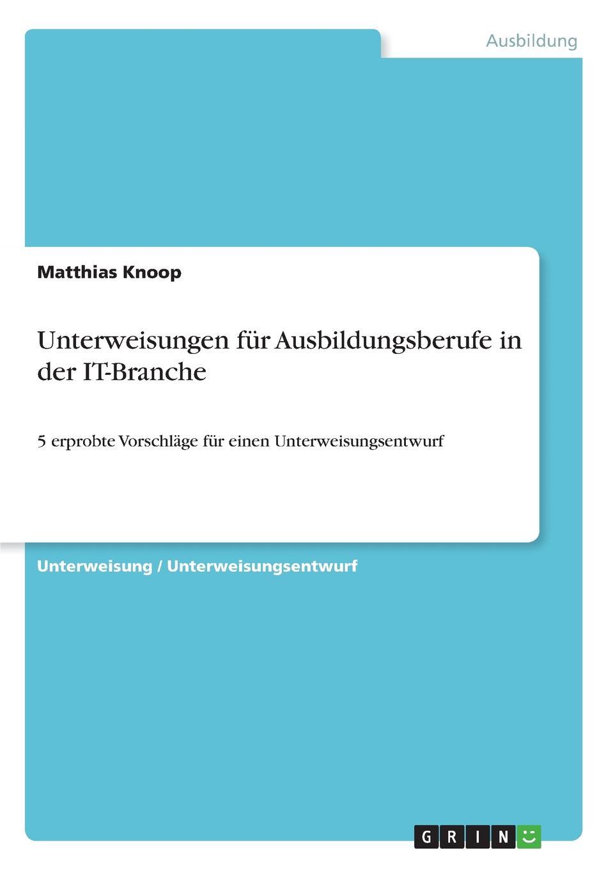 Matthias Knoop Unterweisungen fur Ausbildungsberufe in der IT-Branche a durer albrecht durers unterweisung der messung