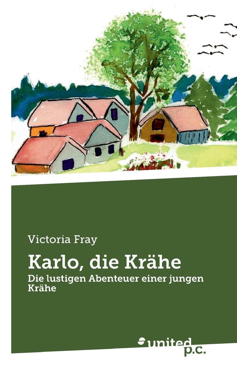 Victoria Fray Karlo, die Krahe stephan krahe die mondmarchen