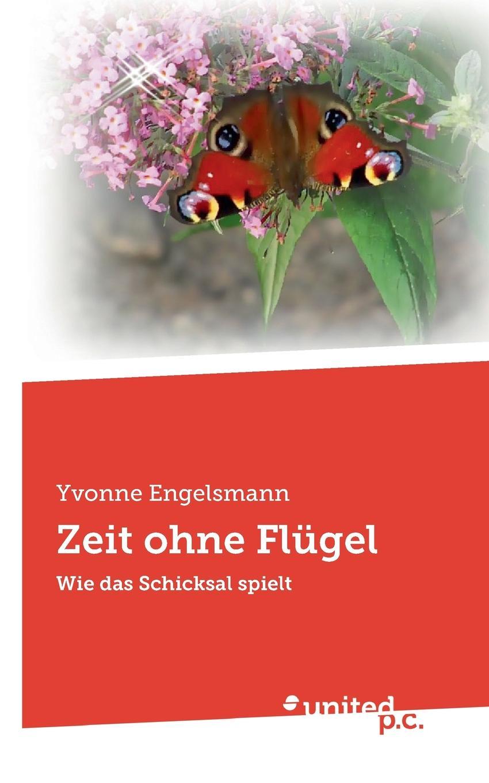 лучшая цена Yvonne Engelsmann Zeit ohne Flugel