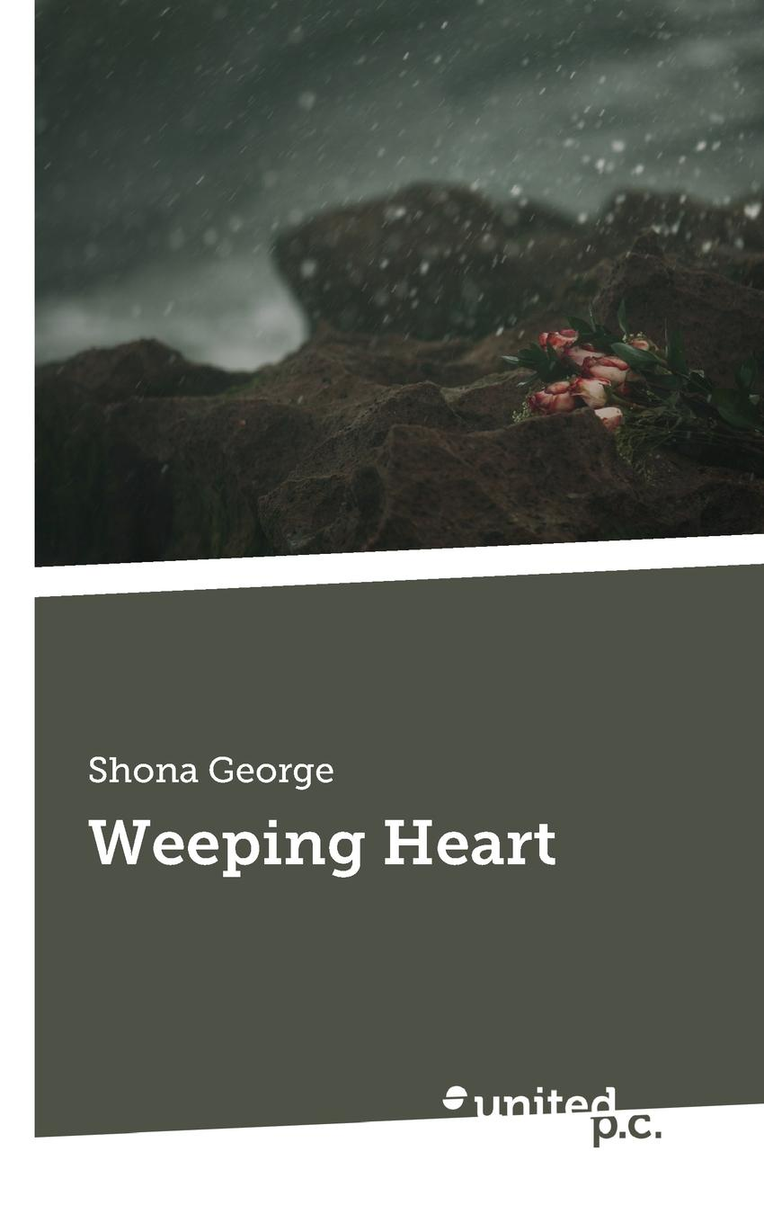 Shona George Weeping Heart madeline george gabriel s heart