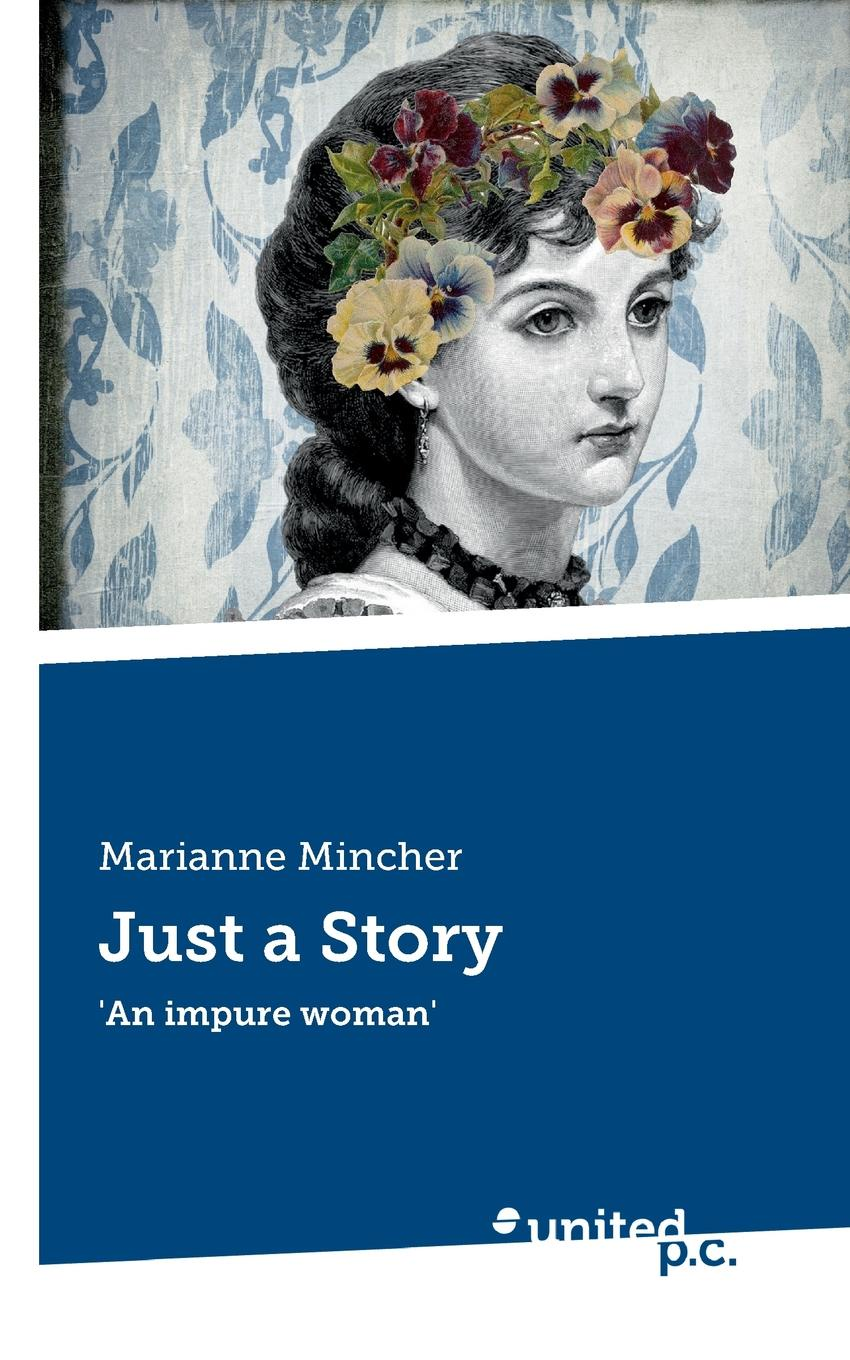 Marianne Mincher Just a Story just little things a celebrartion of life s simple pleasures