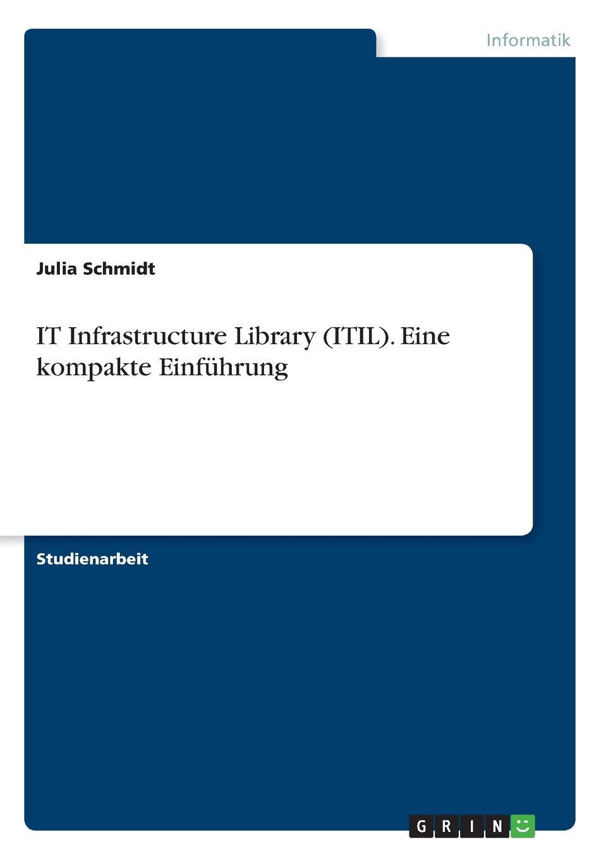 Julia Schmidt IT Infrastructure Library (ITIL). Eine kompakte Einfuhrung кресло tetchair runner кож зам ткань черный оранжевый 36 6 tw 07 tw 12