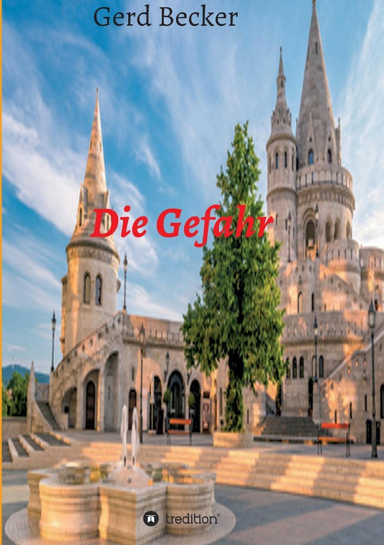 Gerd Becker Die Gefahr herr der diebe