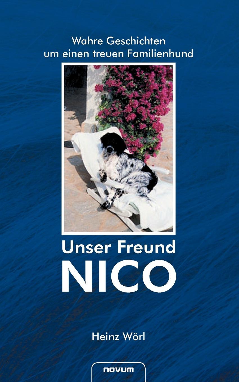 Heinz W. Rl Unser Freund Nico w gerhard heyde heinz rusch leipzig