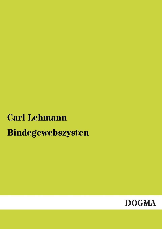 Carl Lehmann Bindegewebszysten a bahn j offenbach ein ehemann vor der tur