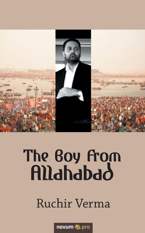 Ruchir Verma The Boy From Allahabad недорго, оригинальная цена