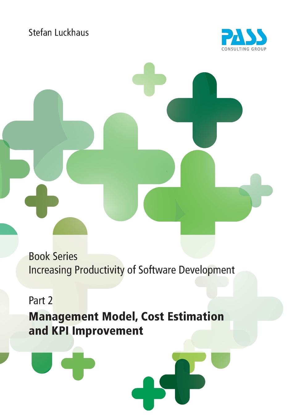 Stefan Luckhaus Book Series Increasing Productivity of Software Development, Part 2. Management Model, Cost Estimation and KPI Improvement productivity and egg quality in commercial brown laying hens
