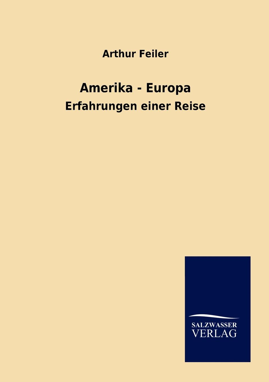 Arthur Feiler Amerika-Europa цена